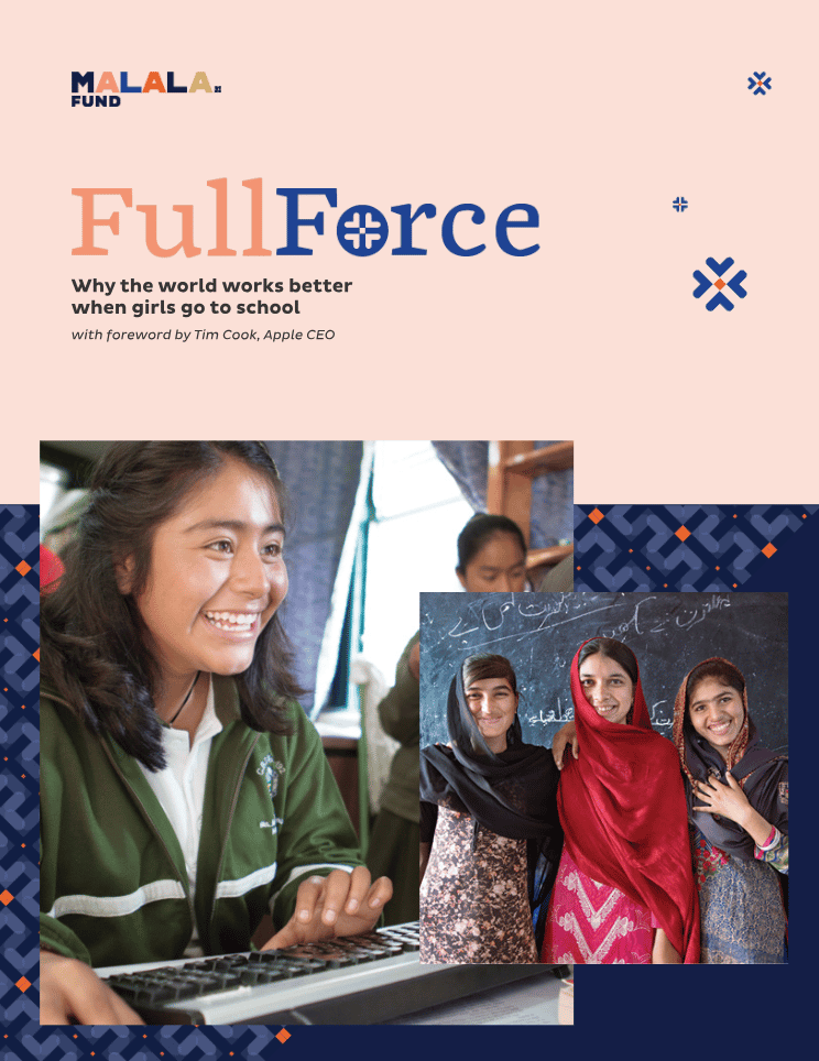 Malala Fund report, Full Force: Why the world works better when girls go to school