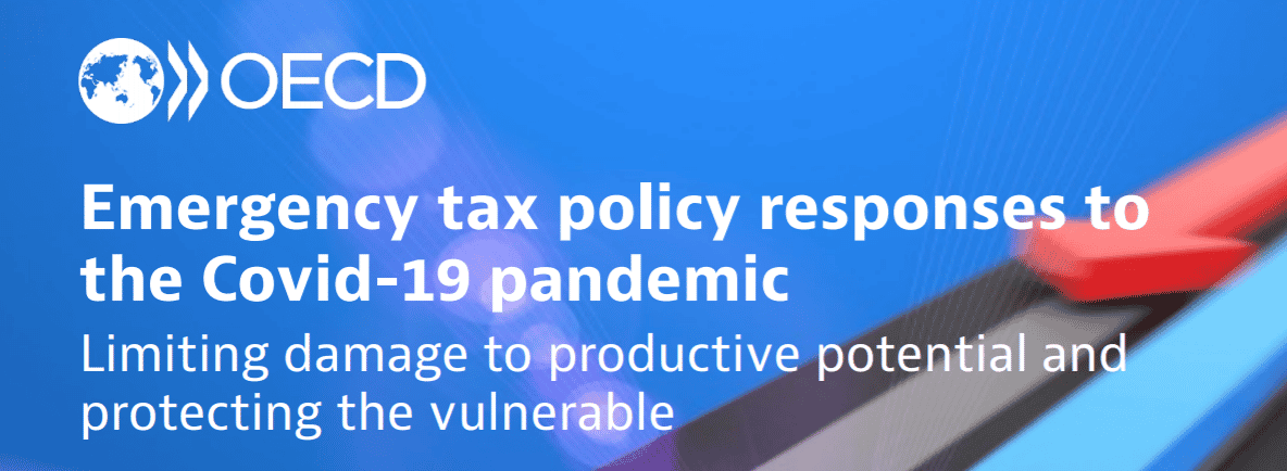 OECD Emergency tax policy responses to the Covid-19 pandemic: Limiting damage to productive potential and protecting the vulnerable