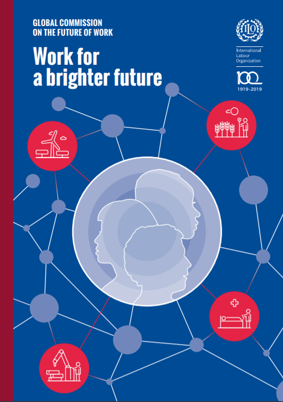ILO Global Commission on the Future of Work: Work for a brighter future