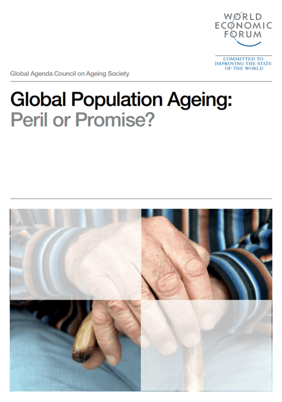 Global Population Ageing: Peril or Promise? WEF Report