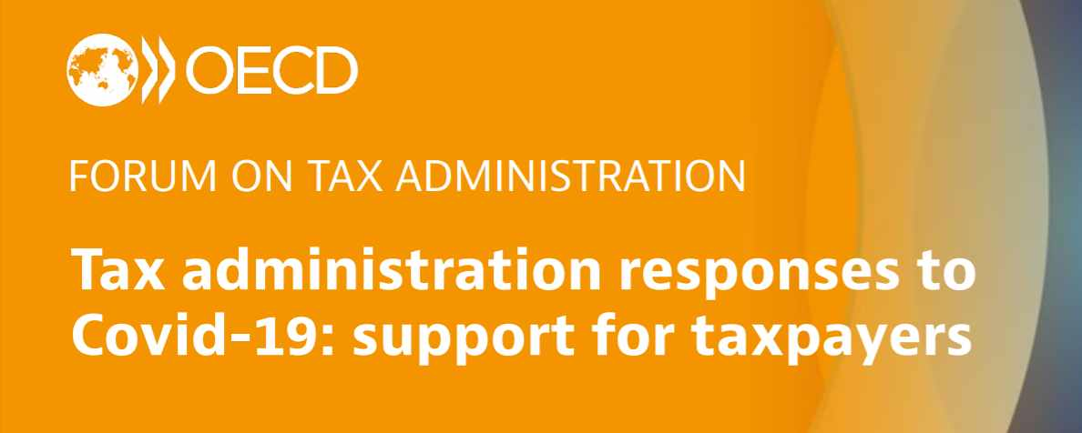 OECD FORUM ON TAX ADMINISTRATION Tax administration responses to Covid-19: support for taxpayers