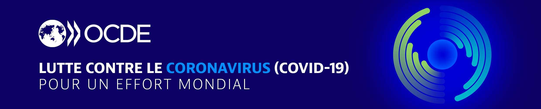 OCDE Lutte contre le coronavirus (COVID‑19) Pour un effort mondial