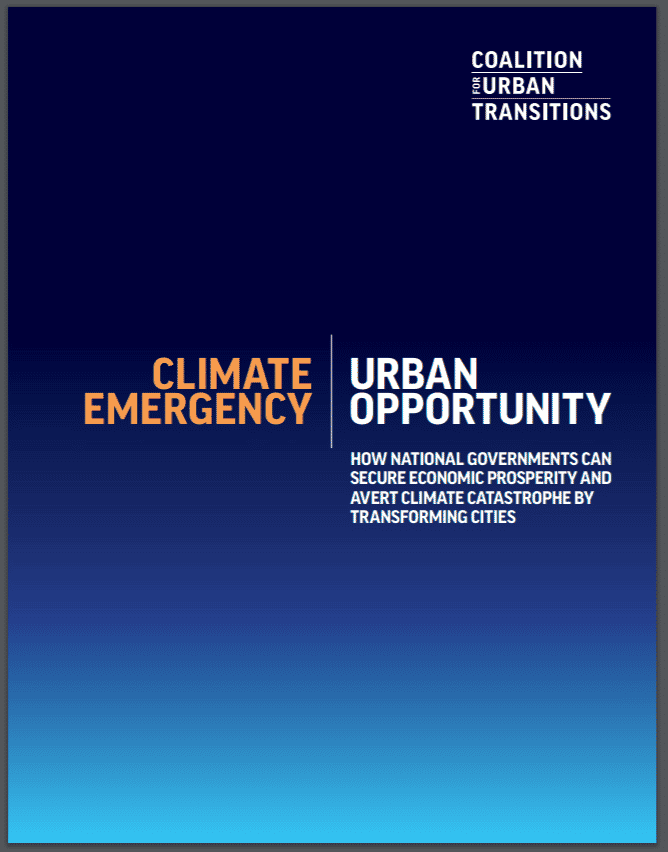 Coalition for Urban Transitions: Climate Emergency, Urban Opportunity