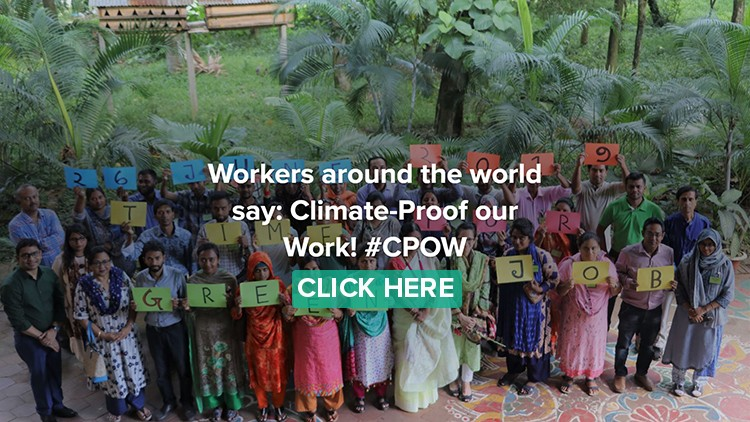 Workers around the world say: Climate-Proof our Work! #CPOW