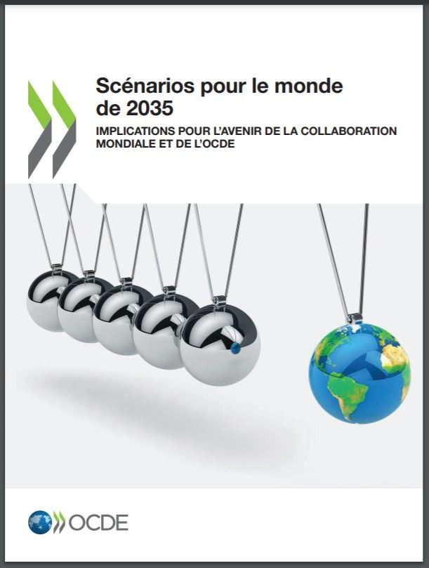 Scénarios pour le monde de 2035:Implications pour l'avenir de la collaboration mondiale et de l'OCDE