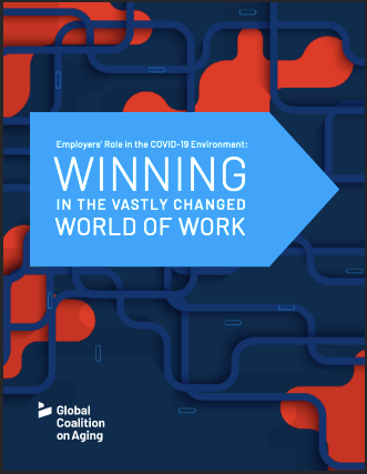 """Read the report: """"Employers' Role in the COVID-19 Environment: Winning in the Vastly Changed World of Work"""" offering ideas about how employers can effectively navigate this challenging time"""
