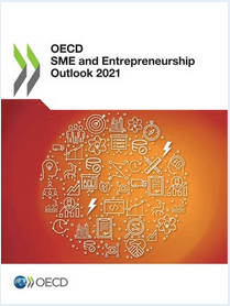 """Read the report: """"OECD SME and Entrepreneurship Outlook 2021"""" and find out more about new evidence on the impact of the crisis and policy responses on SMEs and entrepreneurs"""