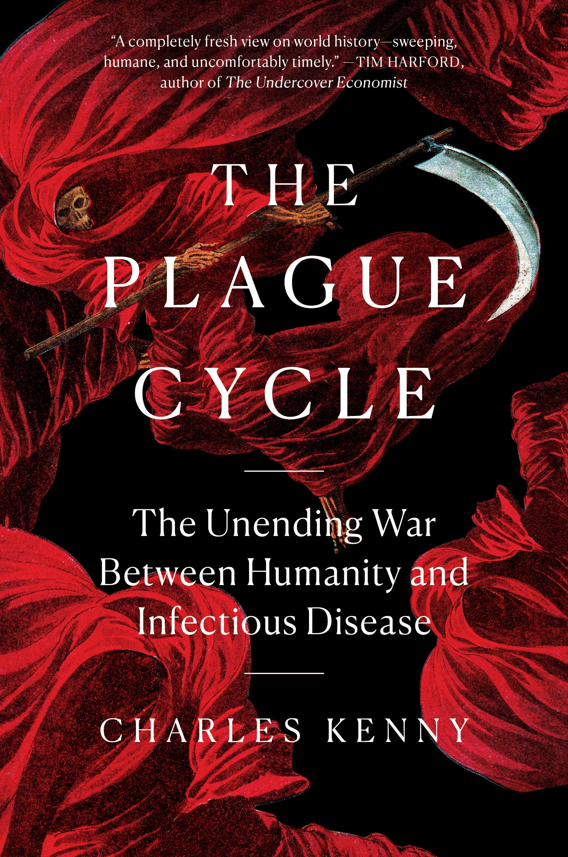 Excerpted from The plague Cycle: The Unending War Between Humanity and Infectious Disease by Charles Kenny. Copyright © 2021 by Charles Kenny with permission by Scribner, a division of Simon & Schuster, Inc.